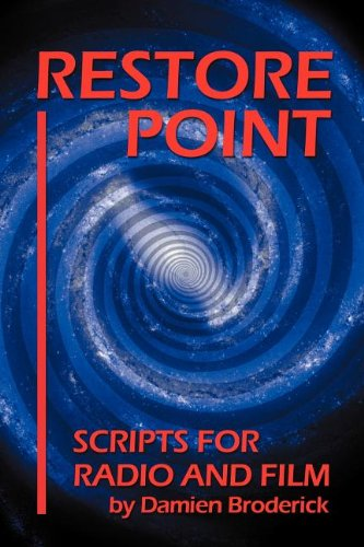 Restore Point: Scripts for Radio and Film (159393291X) by Broderick, Damien