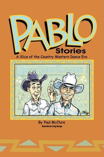 Pablo Stories: Paul McClure