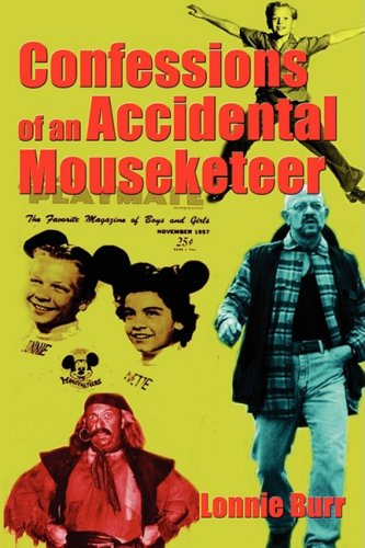 9781593933265: Confessions of an Accidental Mouseketeer