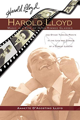 9781593933326: Harold Lloyd: Magic in a Pair of Horn-Rimmed Glasses
