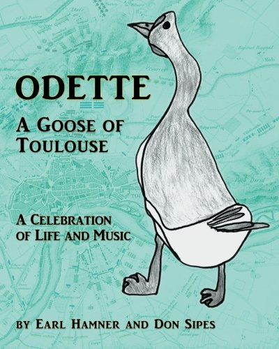 Odette: A Goose of Toulouse (9781593933593) by Hamner, Earl