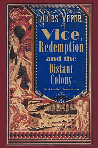 9781593933777: Vice, Redemption and the Distant Colony