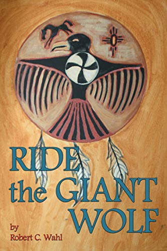 9781593933883: Ride the Giant Wolf