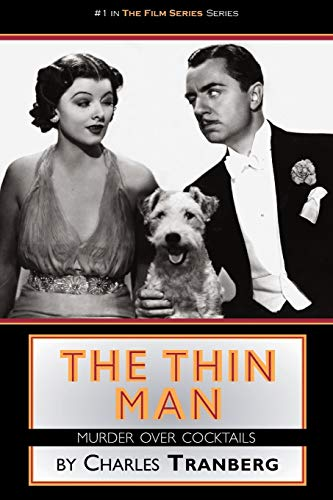 9781593934002: The Thin Man: Murder Over Cocktails (Film Series)