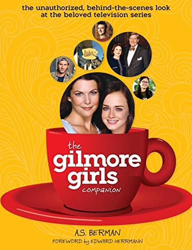 9781593934040: The Gilmore Girls Companion (Hardback)