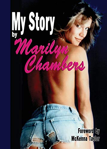 9781593934385: My Story by Marilyn Chambers