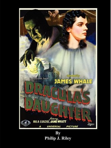 9781593934750: Dracula's Daughter - An Alternate History for Classic Film Monsters