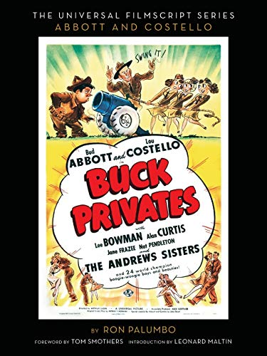 9781593934958: Buck Privates (the Abbott and Costello Screenplay)
