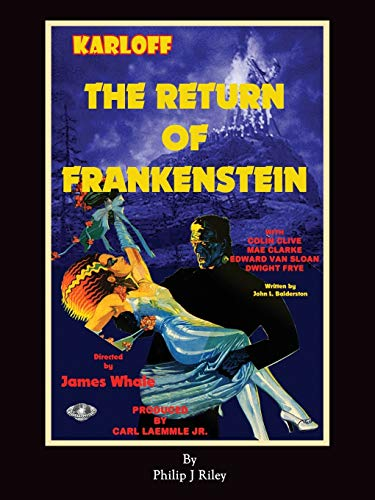 The Return of Frankenstein: John L. Balderston