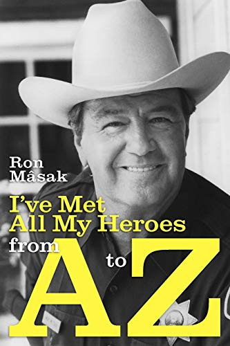 9781593935108: I've Met All My Heroes from A to Z
