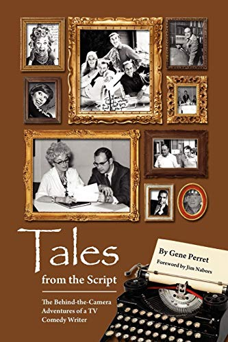 9781593935290: Tales from the Script - The Behind-The-Camera Adventures of a TV Comedy Writer