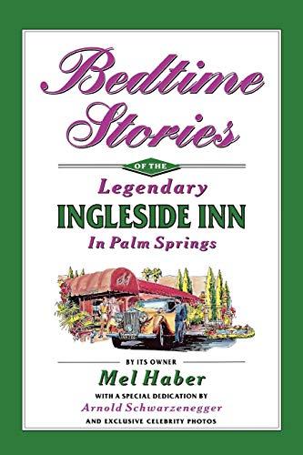 9781593935337: Bedtime Stories of the Legendary Ingleside Inn in Palm Springs