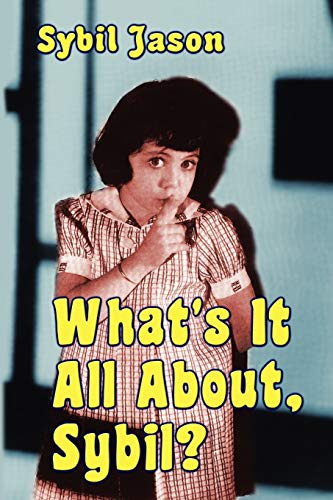 What's It All About, Sybil? the Sybil Jason International Fan Club: Sybil Jason