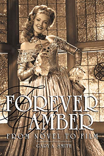 9781593935436: Forever Amber: From Novel to Film