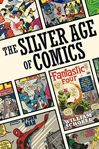 9781593936068: The Silver Age of Comics