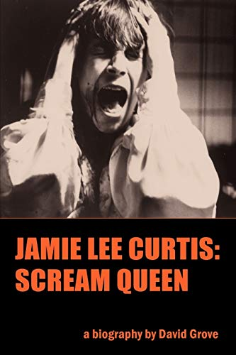 9781593936082: Jamie Lee Curtis: Scream Queen