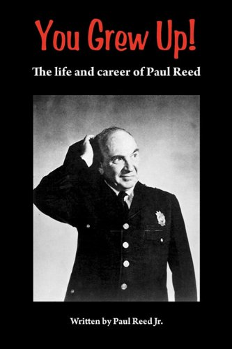 9781593936112: You Grew Up. the Life and Career of Paul Reed