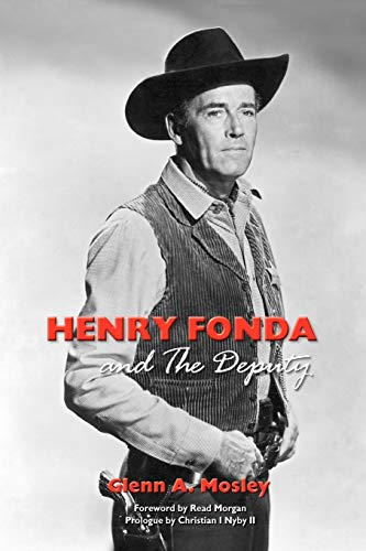 9781593936136: Henry Fonda and the Deputy: The Film and Stage Star and His TV Western