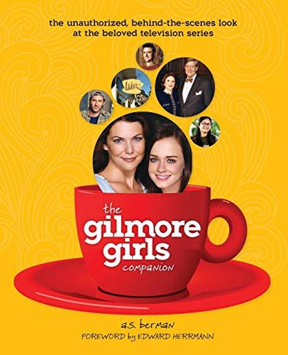 9781593936167: The Gilmore Girls Companion