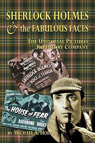 9781593936600: Sherlock Holmes & the Fabulous Faces - The Universal Pictures Repertory Company