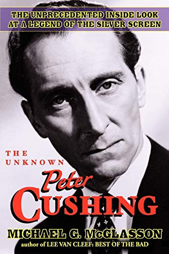 9781593936655: The Unknown Peter Cushing