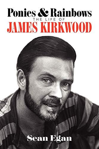 9781593936808: Ponies & Rainbows: The Life of James Kirkwood