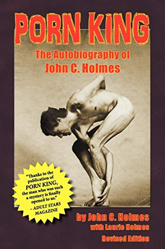 9781593936853: Porn King: The Autobiography of John C. Holmes