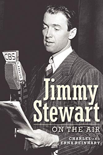 Jimmy Stewart On The Air: Charles Reinhart