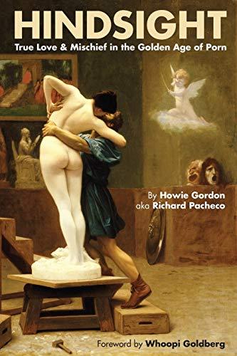 9781593937492: Hindsight: True Love & Mischief in the Golden Age of Porn