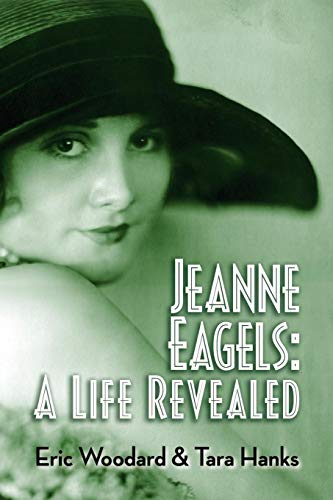 9781593938390: Jeanne Eagels: A Life Revealed