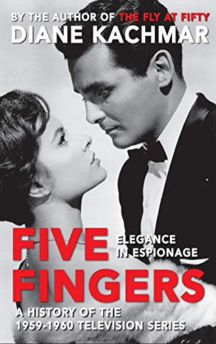 9781593938895: Five Fingers: Elegance in Espionage a History of the 1959-1960 Television Series (Hardback)