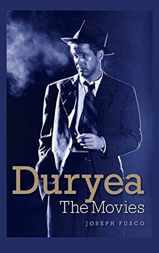 9781593938901: Duryea: The Movies (hardback)