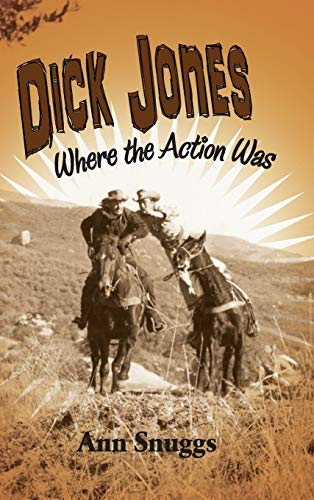 9781593938925: Dick Jones: Where the Action Was (hardback)