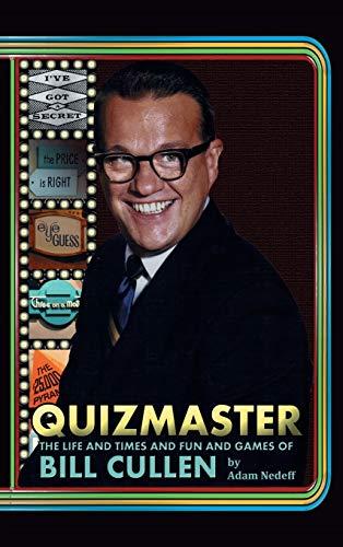 9781593939007: Quizmaster: The Life & Times & Fun & Games of Bill Cullen (hardback)