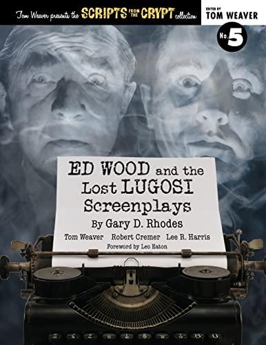 9781593939205: Ed Wood and the Lost Lugosi Screenplays