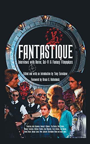 9781593939458: Fantastique: Interviews with Horror, Sci-Fi & Fantasy Filmmakers (Volume I) (hardback)