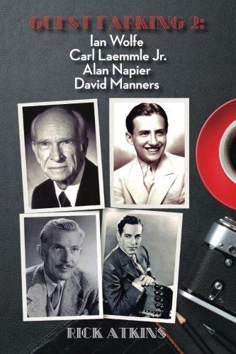 9781593939540: Guest Parking 2: Ian Wolfe, Carl Laemmle Jr., Alan Napier, David Manners