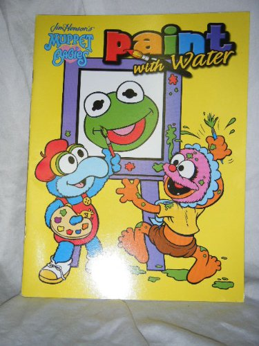 9781593940126: Jim Henson's Muppet Babies Paint with Water