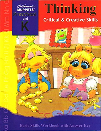 9781593940591: Thinking: Critical & Creative Skills: Basic Skills Workbook with Answer Key (Jim Henson's Muppets Preschool and K Workbooks)
