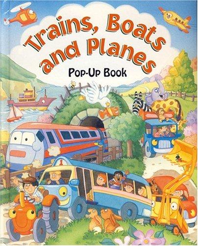 9781593941215: Trains, Boats & Planes (Large Pop-Ups)