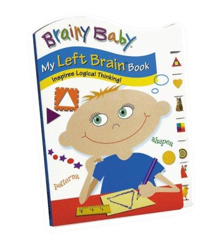 Brainy Baby My Left Brain Book: Inspires: Reynolds, Edith; Reading,