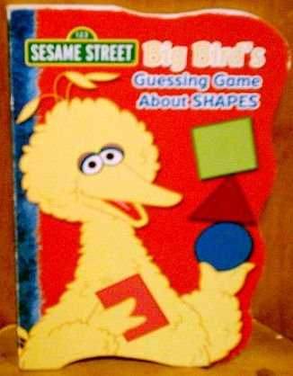 9781593944513: Big Bird's Guessing Game About Shapes (Sesame Street)