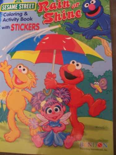9781593945251: Rain or Shine Sesame Street Coloring & Activity Book with Stickers