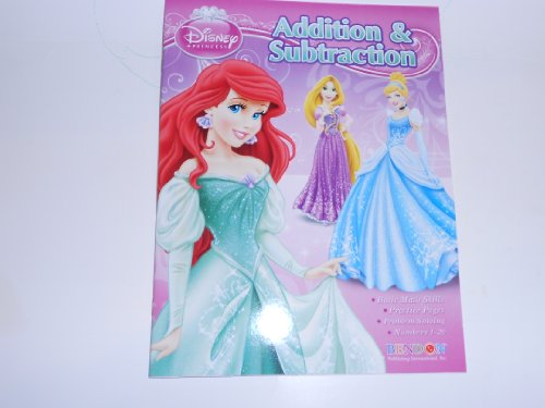 9781593946760: Disney Princess Addition & Subtraction (Disney Learning)