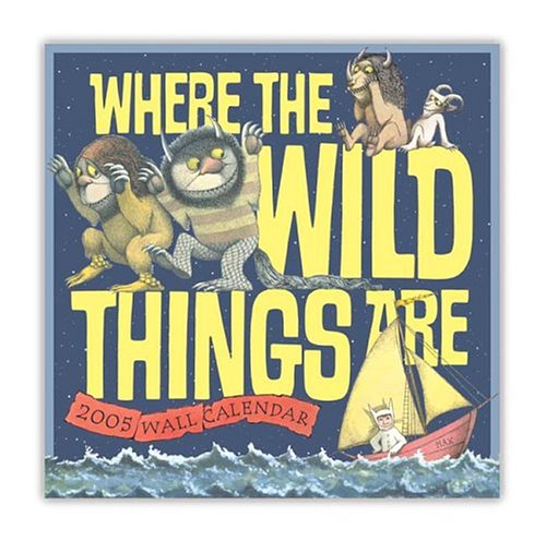 9781593950927: Where the Wild Things Are 2005 Wall Calendar