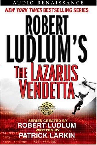 9781593974183: Robert Ludlum's The Lazarus Vendetta: A Covert-One Novel