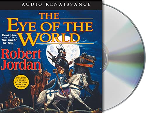 9781593974329: The Eye of the World: Book One of 'The Wheel of Time'