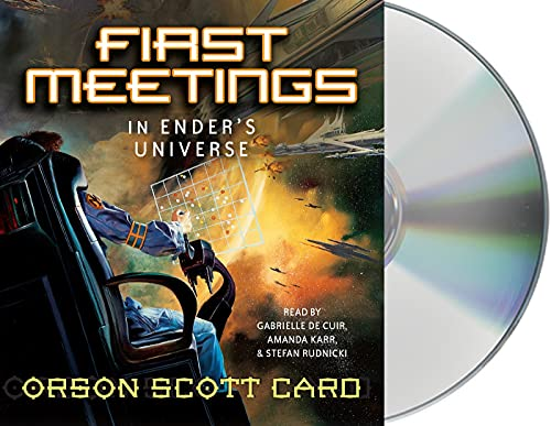 9781593974725: First Meetings: In Ender's Universe (Other Tales from the Ender Universe)