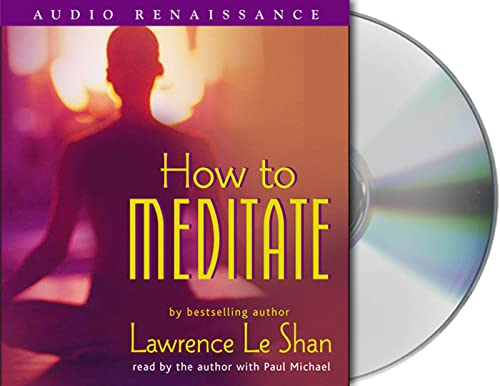 9781593975234: How to Meditate, Revised and Expanded