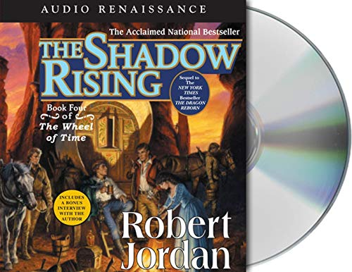 9781593975357: The Shadow Rising: Book Four of 'The Wheel of Time'